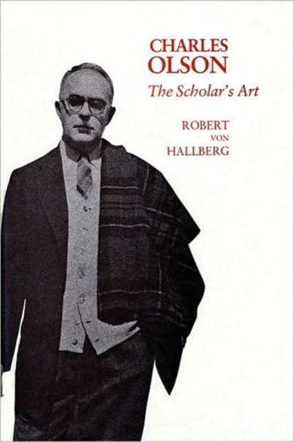 Charles Olson – The Scholars Art купить