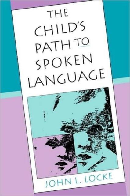 The Child?s Path to Spoken Language (Paper) malevolent creation dead man s path lp cd