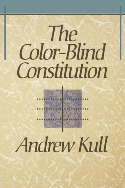The Color–Blind Constitution (Paper) the alabama state constitution