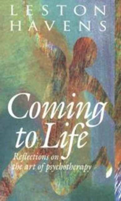 Coming to Life – Reflections on the Art of Psychotherapy on sophistical refutation – on coming–to–bepassing away–on the cosmos l400 v 3 trans forster greek