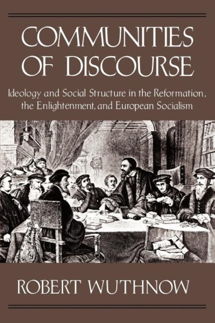 Communities of Discourse – Ideology & Social Structure in the Reformation, the Enlightenment & European Socialism (Paper) addison wiggin endless money the moral hazards of socialism