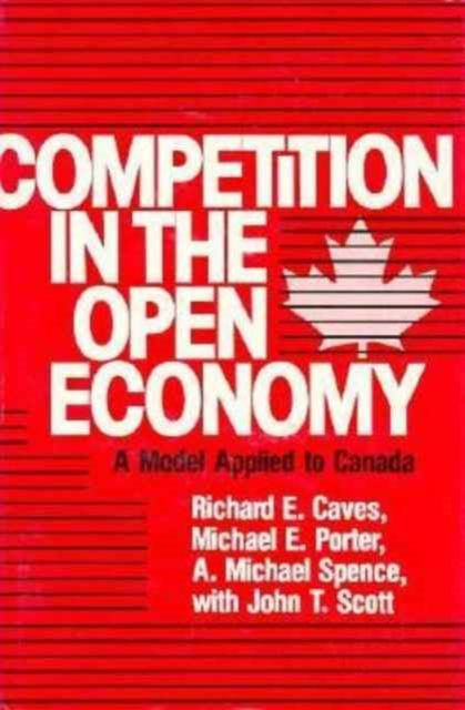Competition in an Open Economy – A Model Applied to Canada xuan liu time consistency of optimal policy in a small open economy