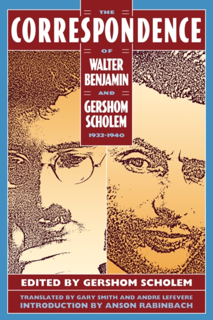 The Correspondence of Walter Benjamin & Gershom Scholem 1932–1940 (Cobe) dendy walter cooper the islets of the channel