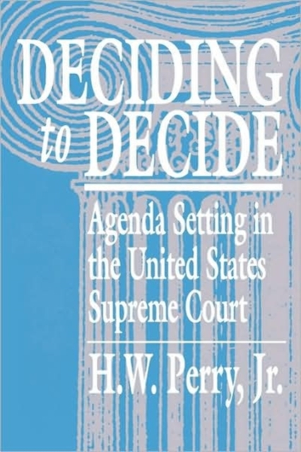 Deciding to Decide – Agenda Setting in the United States Supreme Court (Paper) corporate debt market in the united states lesson for bangladesh