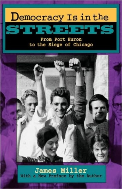 цена на Democracy is in the Streets – From Port Huron to the Siege of Chicago