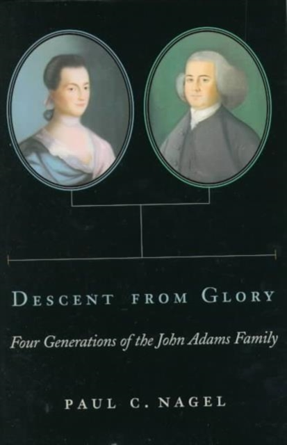 Descent From Glory – Four Generations of the John Adams Family басовый усилитель ampeg svt 3pro