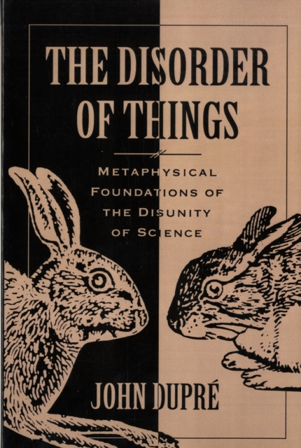 The Disorder of Things – Metaphysical Foundations of the Disunity of Science (Paper) rothfuss p the slow regard of silent things