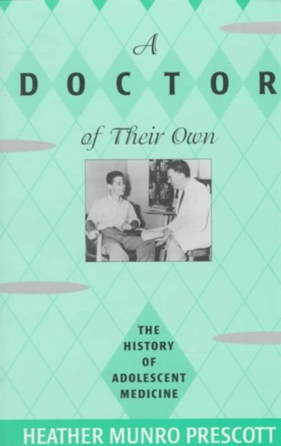 A Doctor of Their Own – The History of Adolescent Medicine сарафаны doctor e сарафан