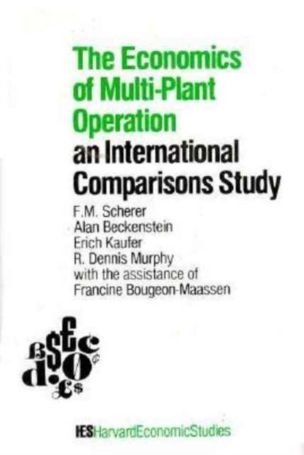 The Economics of Multi–Plant Operation – An International Comparisons Study jerald pinto e economics for investment decision makers workbook micro macro and international economics