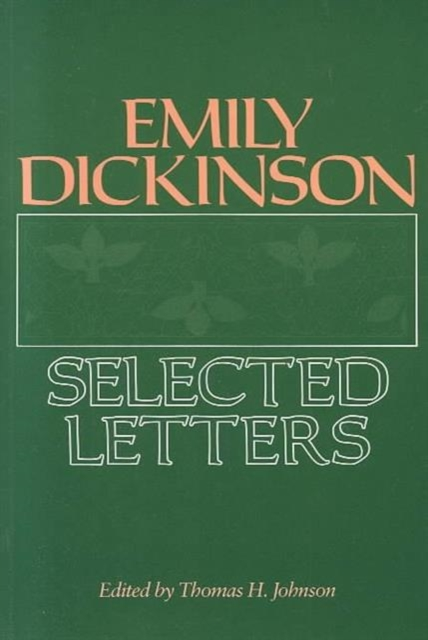 Emily Dickinson – Selected Letters (Paper)