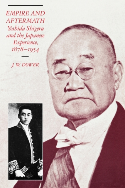 Empire & Aftermath – Yoshida Shigeru & the Japanese Experience, 1878–1954 стоимость