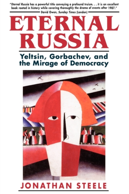 Eternal Russia – Yeltsin, Gorbachev & the Mirage of Democracy (Cobee) the golden ring of russia vladimir suzdal