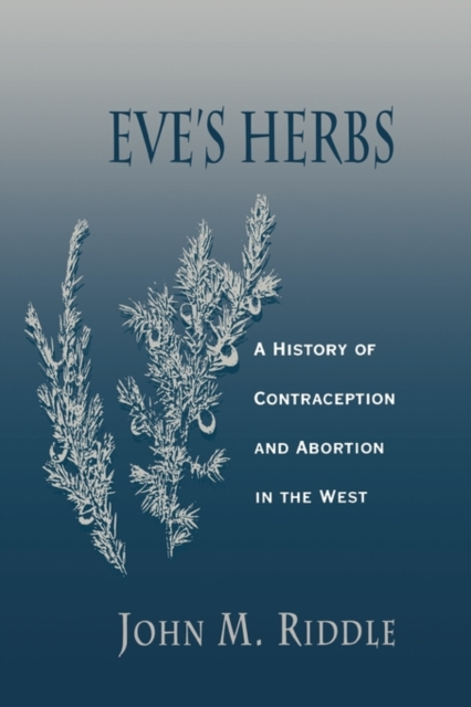 Eve?s Herbs – A History of Contraception & Abortion in the West (Paper) 1% coal tar herbs extract in the treatment of seborrheic dermatitis dandruff psoriasis itching shampoo wq016