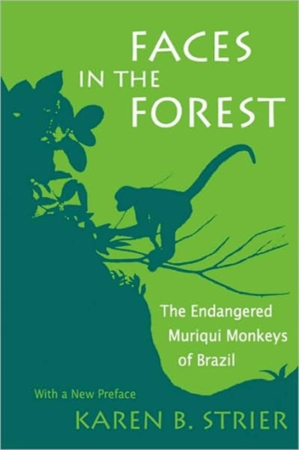 Faces in the Forest – The Endangered Muriqui Monkeys of Brazil