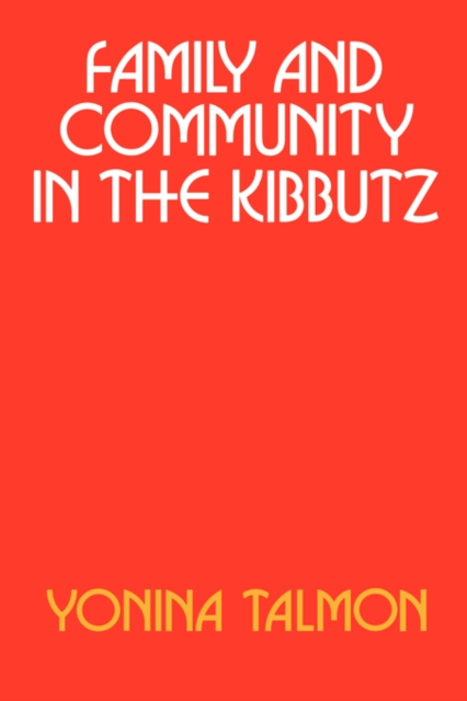 Family & Community in the Kibbutz (Paper) family caregiving in the new normal