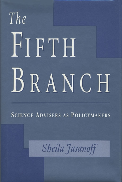 The Fifth Branch – Science Advisers as Policymakers (Paper) the fifth letter