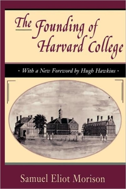 The Founding of Harvard College (Paper)