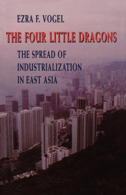 The Four Little Dragons – The Spread of Industrialization in East Asia (Paper) dragons фигурка toothless сидящий