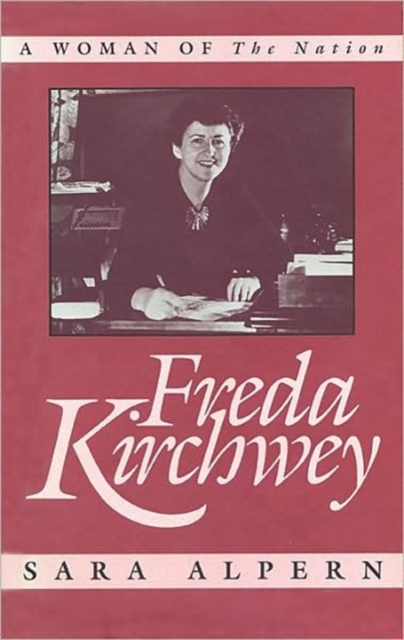 Freda Kirchwey – A Woman of the Nation a nation 2017 tokyo sunday