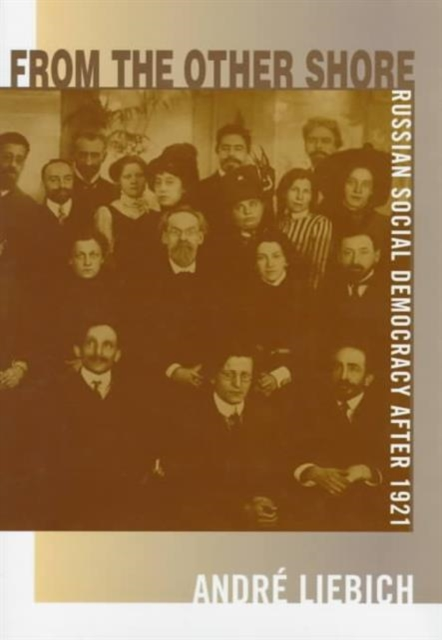 From the Other Shore – Russian Social Democracy After 1921 democracy in america nce