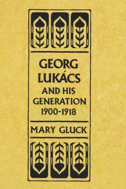 Georg Lukacs & His Generation 1900–1918 (Paper) icona georg pobedon