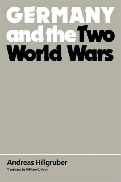 Germany & the Two World Wars two world views
