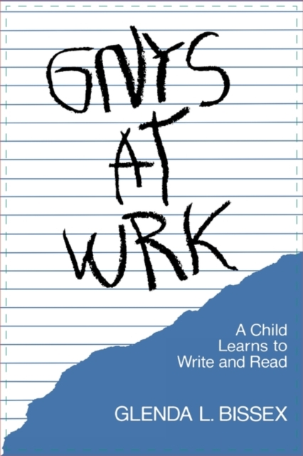Gnys at Wrk – A Child Learns to Write & Read (Paper)