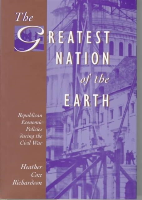 The Greatest Nation of the Earth – Republican Economic Policies During the Civil War pictorial field book of the civil war v 3
