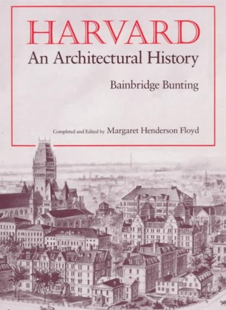 Harvard – An Architectural History (Paper)