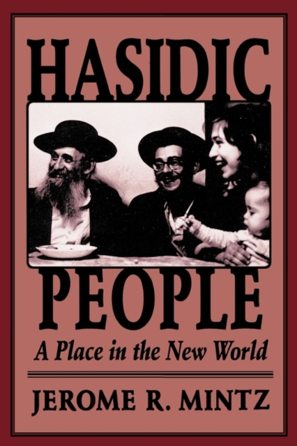 Hasidic People – A Place in the New World (Paper) jonathan mann aids in the world paper