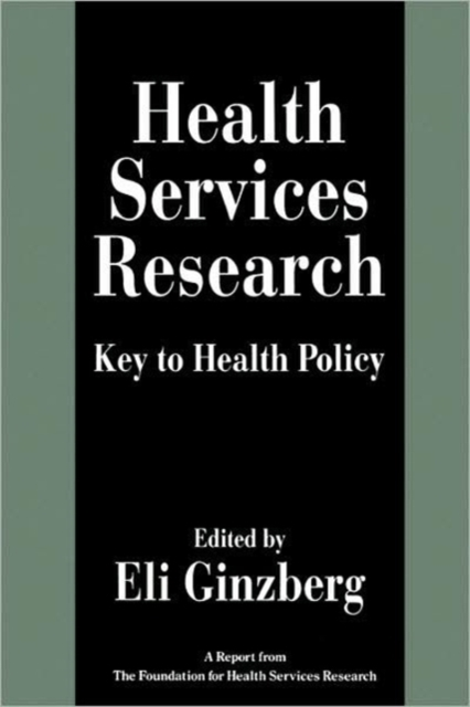 Health Services Research – Key to Health Policy (Paper) кремы health