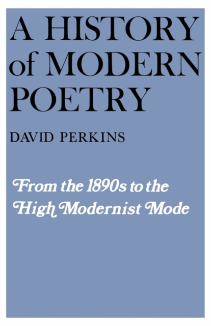 A History of Modern Poetry – From the 1890s to The High Modernist Mode (Paper) V 1 (OIP) the poetry of greek tragedy