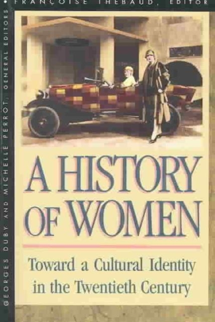 A History of Women in the West V 5 – Toward Cultural Identity in the Twentieth Century (Paper) natalie zemon davis a history of women in the west v 3 – renaissance