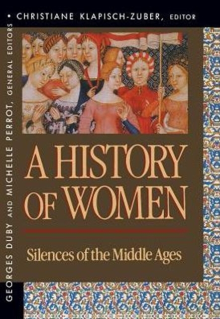 A History of Women in the West V 2 – Silences of the Middle Ages (Paper) western views of islam in the middle ages