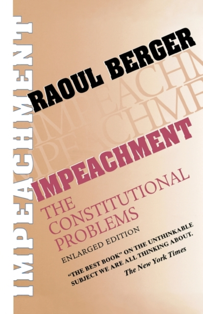Impeachment – The Constitutional Problems Enlarged Edition (Paper) the paper dolls world record edition
