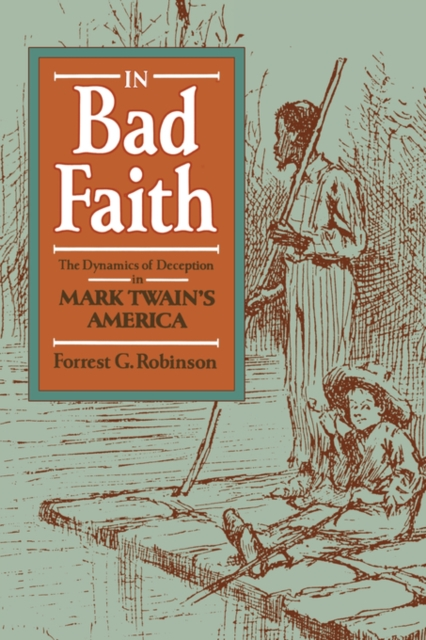 In Bad Faith – The Dynamics of Deception in Mark Twain?s America (Paper) democracy in america nce