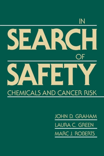 In Search of Safety – Chemicals & Cancer Risk (Paper)