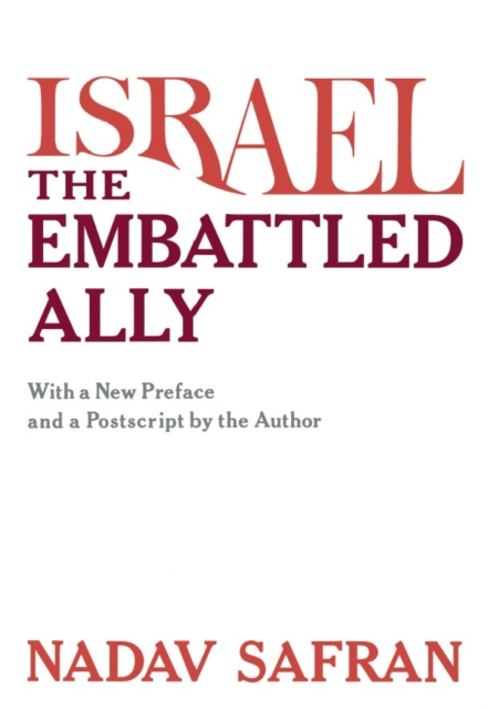 Israel – The Embattled Ally (Paper) israel