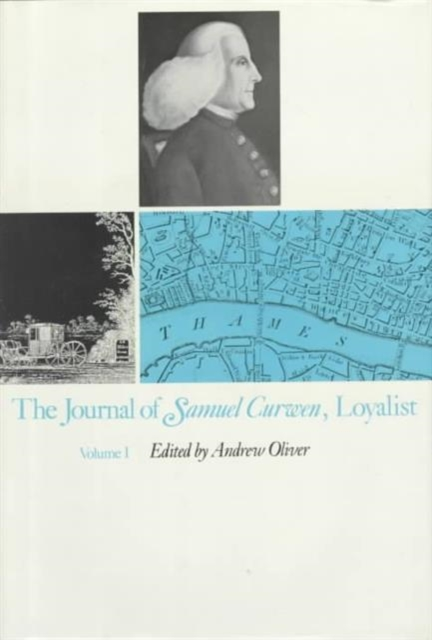 The Journal of Samuel Curwen ,Loyalist V 1&2 defoe d journal of the plague year