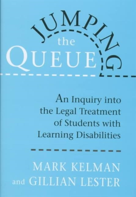 Jumping the Queue – An Inquiry into the Legal Treatment of Students with Learning Disabilities oliver goldsmith an enquiry into the present state of polite learning in europe