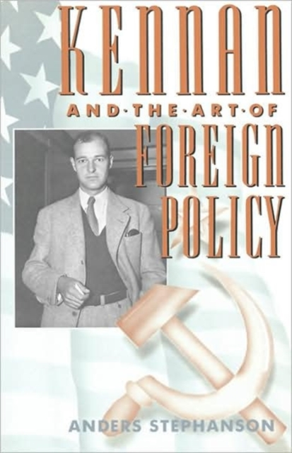 Kennan & the Art of Foreign Policy (Paper) the art of battlefield 1