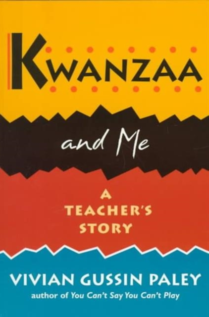 Kwanzaa & Me – A Teachers Story (Paper)