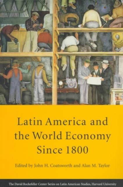 Latin America & The World Economy Since 1800 (Paper) the world economy