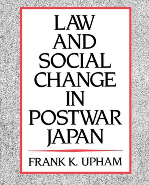 Law & Social Change in Postwar Japan (Paper) social conformity and nationalism in japan