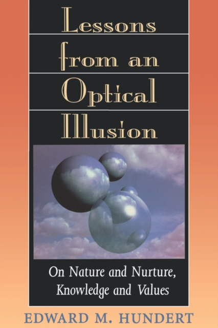 Lessons from an Optical Illusion – On Nature & Nuture, Knowledge & Values (Paper)