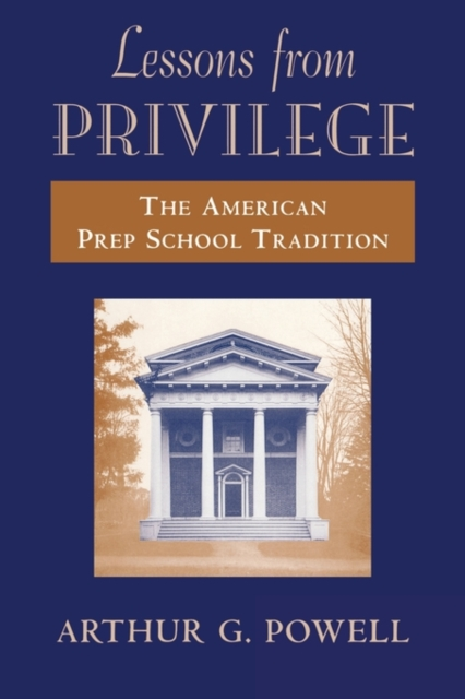 Lessons from Privilege – The American Prep School Tradition (Paper) scott  kays five key lessons from top money managers