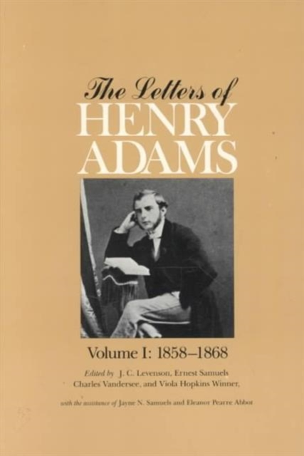 The Letters Henry Adams V 1–3 3 V Set (1858–1892) henry v