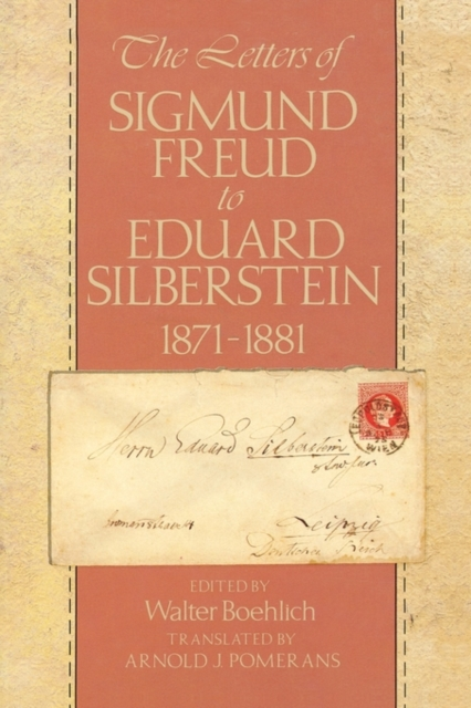 The Letters of Sigmund Freud to Eduard Silberstein 1871–1881 letters to your unconscious