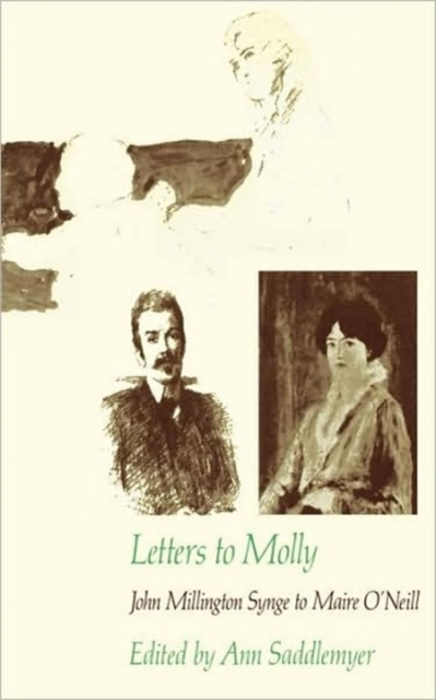 Letters to Molly – John Millington Synge to Maire O?Neill 1906–1909 (Paper)