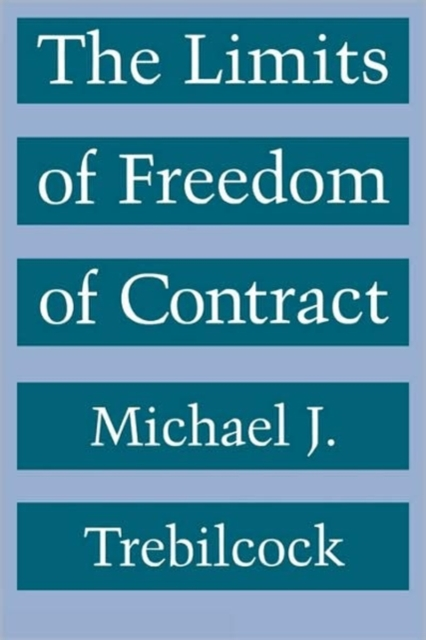 "The Limits of Freedom of Contract (Paper) freedom a documentary history of emancipation 1861a€""1867 2 volume set"